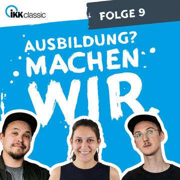 """Podcast """"Ausbildung? Machen wir."""", Folge 9 – Visual."""