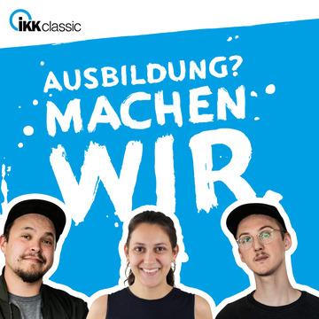 Visual des IKK-Azubi-Podcasts, auf dem die Moderatoren Lucas und Marco sowie Expertin Sarah Walter abgebildet sind